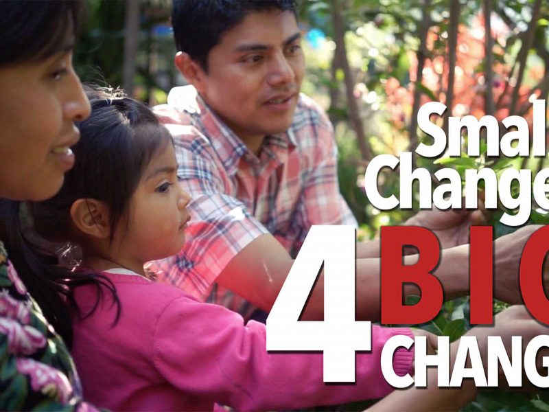 Changing Lives in Rural Guatemala – Small Change 4 Big Change