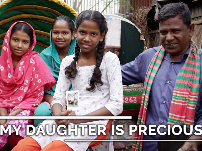 My Daughter is Precious – Girl Education in Bangladesh